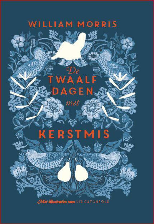 De twaalf dagen met kerstmis - William Morris en Liz Catchpole