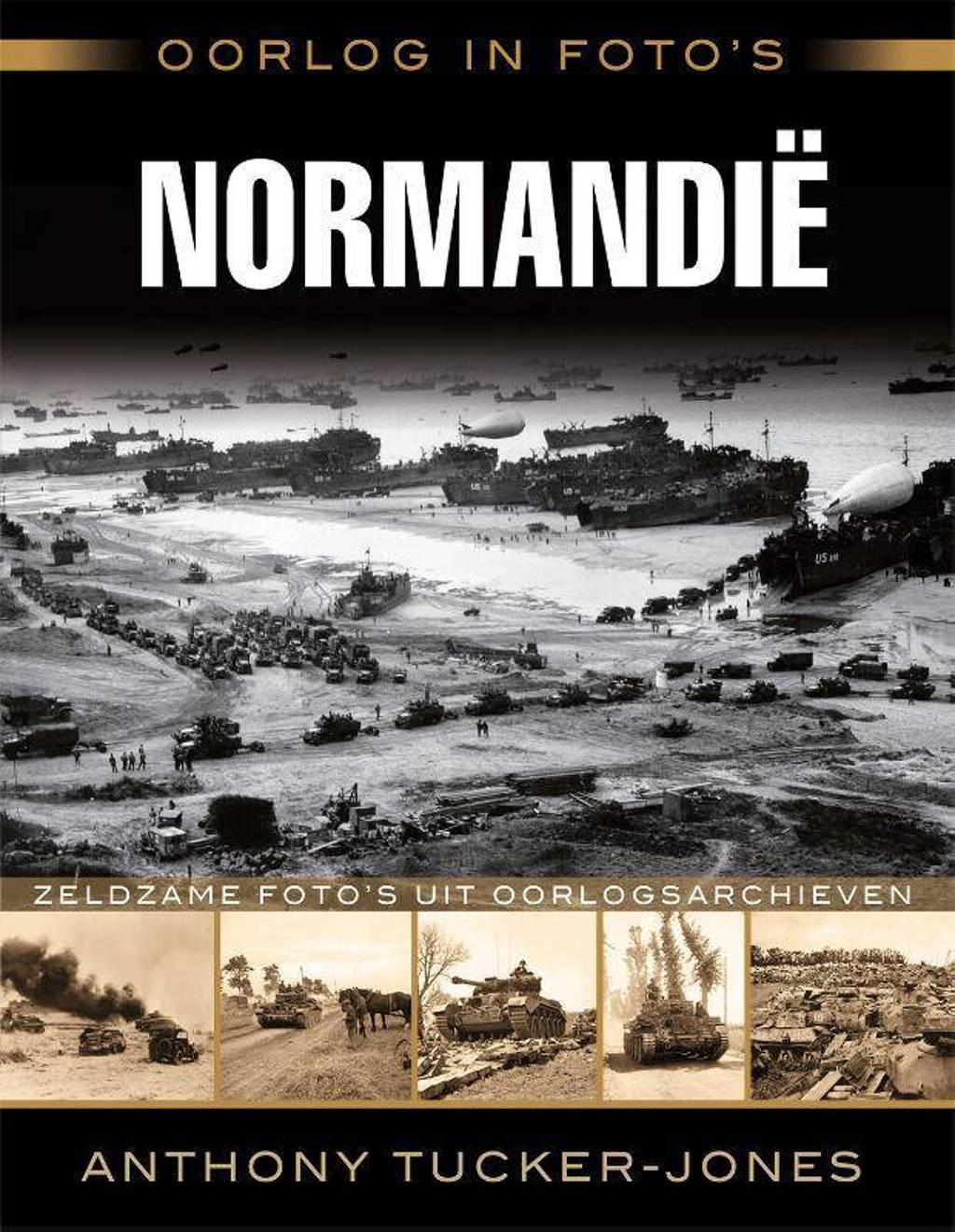 Oorlog in foto's: Normandië - Anthony Tucker-Jones