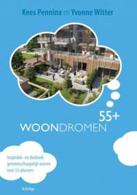 Woondromen55+ - Yvonne Witter en Kees Penninx