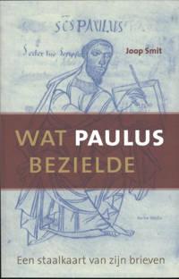 Wat Paulus bezielde - Joop Smit