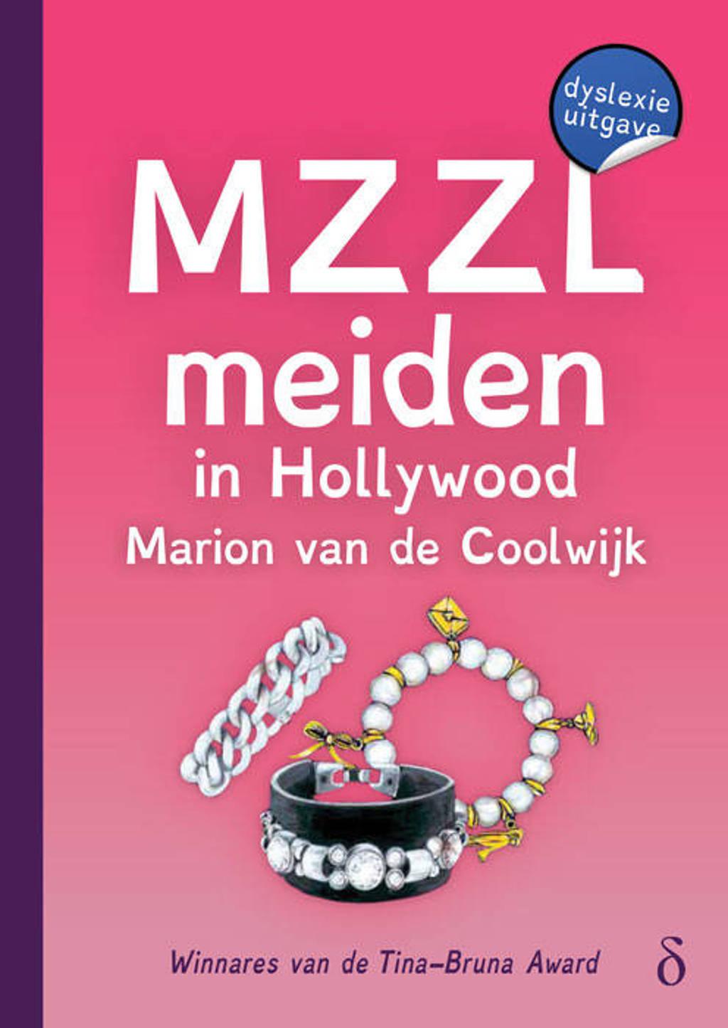 MZZLmeiden: MZZLmeiden in Hollywood - Marion van de Coolwijk