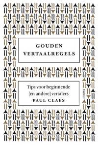 Gouden vertaalregels - Paul Claes