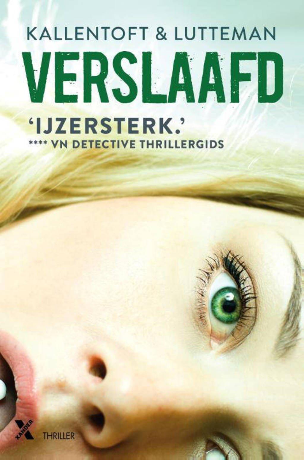 Verslaafd - Mons Kallentoft en Markus Lutteman