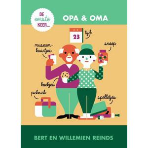 De eerste keer... opa & oma - Willemien Reinds en Bert Reinds