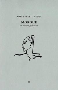 Morgue - Gottfried Benn