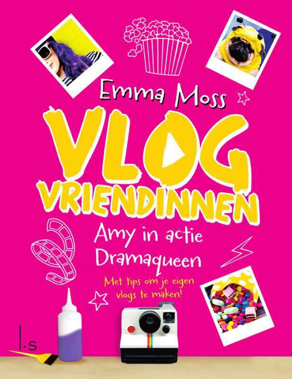 Vlogvriendinnen: Amy in actie - Dramaqueen - Emma Moss