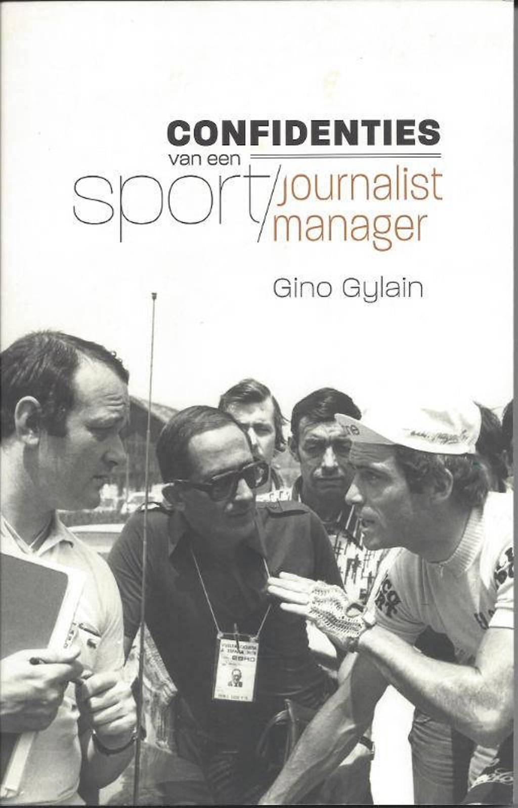 Confidenties van een sportjournalist-manager - Gino Gylain