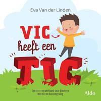 Vic heeft een tic - Eva van der Linden