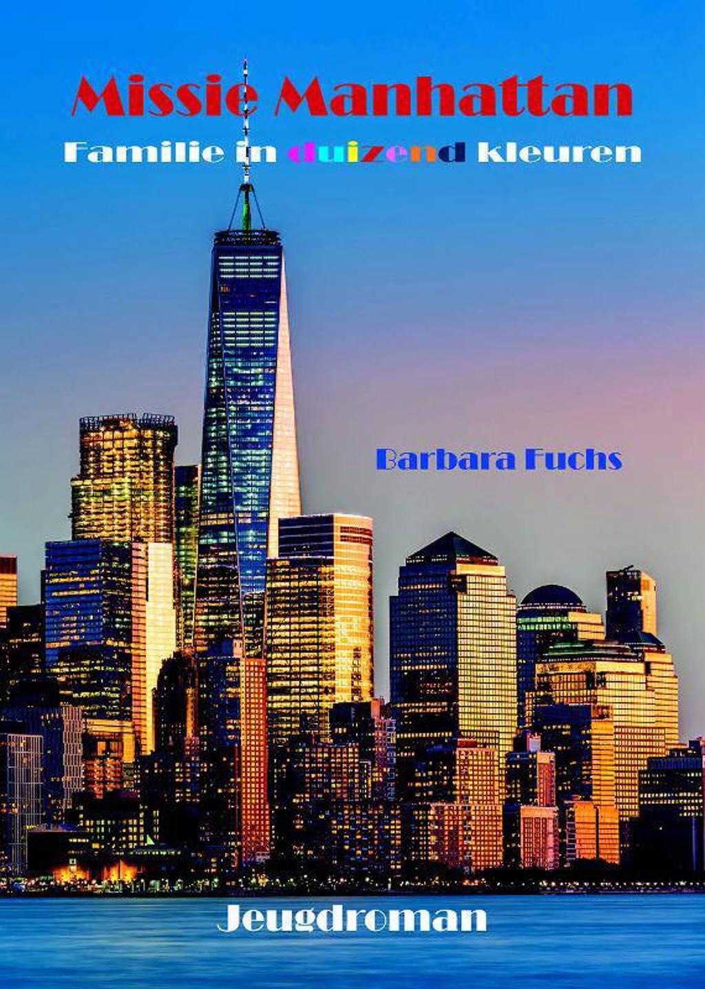 Familie in duizend kleuren: Missie Manhattan - Barbara Fuchs