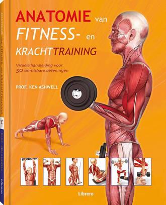 Anatomie van fitness- en krachttraining - Ken Ashwell