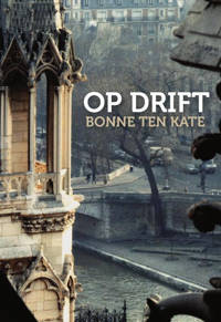 Op Drift - Bonne ten Kate