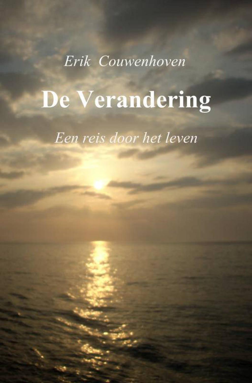 De verandering - Erik Couwenhoven