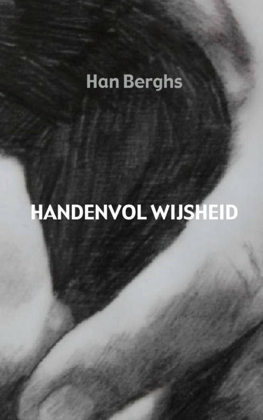 Handenvol wijsheid - Han Berghs