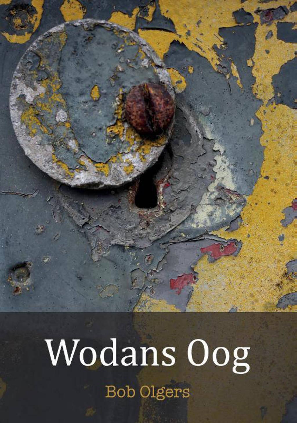 Wodans Oog - Bob Olgers