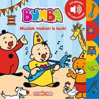 Bumba: Muziek maken is leuk!