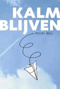 Kalm blijven - Michel Boll