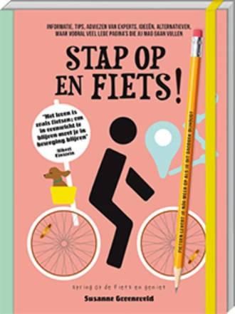 Stap op en FIETS! - Susanne Groeneveld