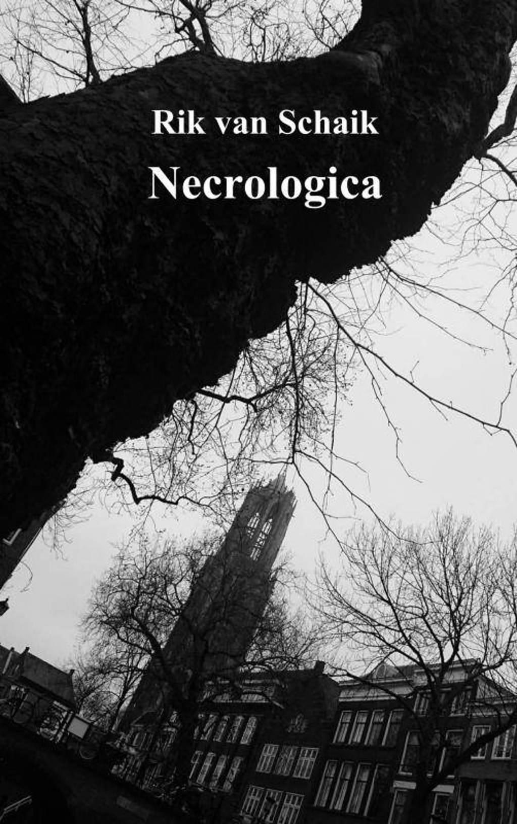 Necrologica - Rik van Schaik