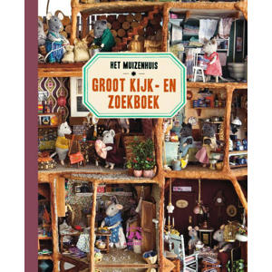 Het Muizenhuis Groot Kijk-en zoekboek - Karina Schaapman