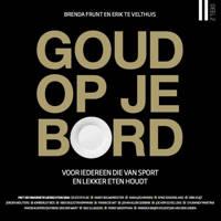 Goud op je bord 2 - Brenda Frunt en Erik te Velthuis