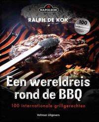 Een wereldreis rond de BBQ - Ralph de Kok