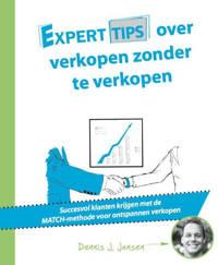 Experttips over verkopen zonder te verkopen - Dennis J. Jansen