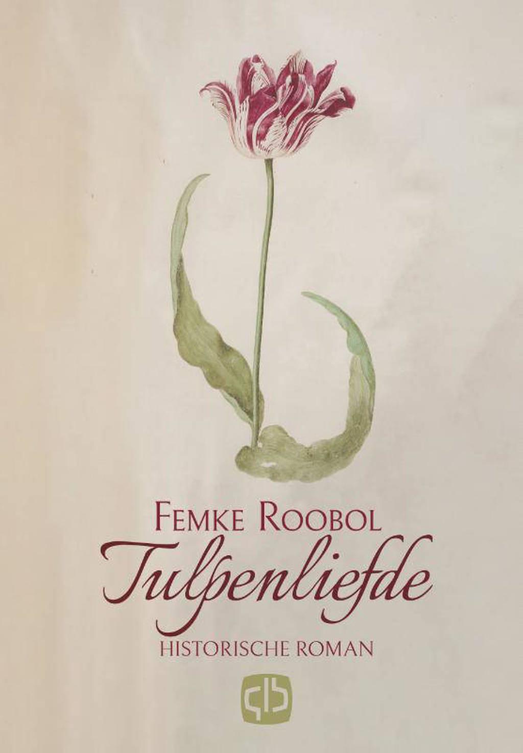 Tulpenliefde - Femke Roobol