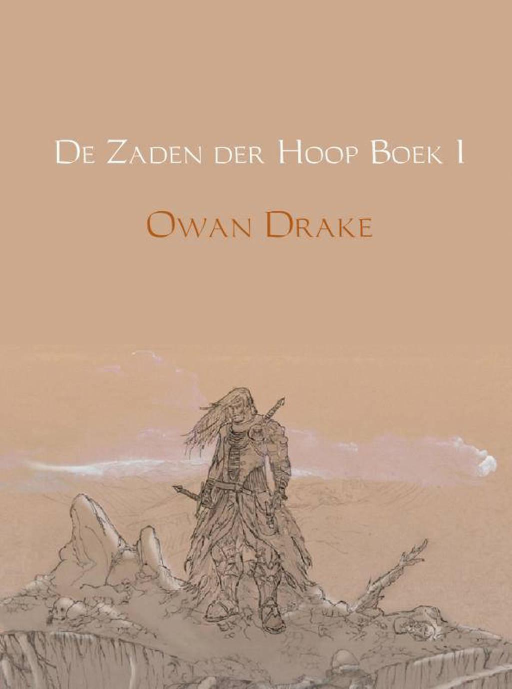 De Zaden der Hoop: De val van Hymir - Owan Drake