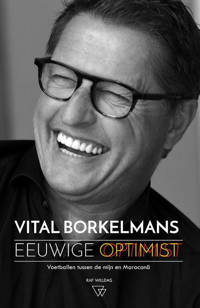 Eeuwige optimist - Vital Borkelmans en Raf Willems