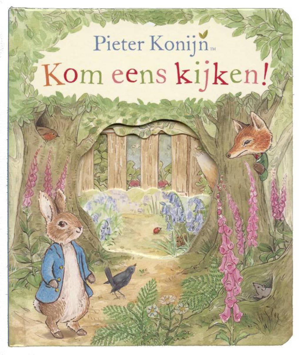 Pieter Konijn: Pieter Konijn: Kom eens kijken - Beatrix Potter