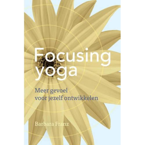 Focusing yoga - Barbara Franz