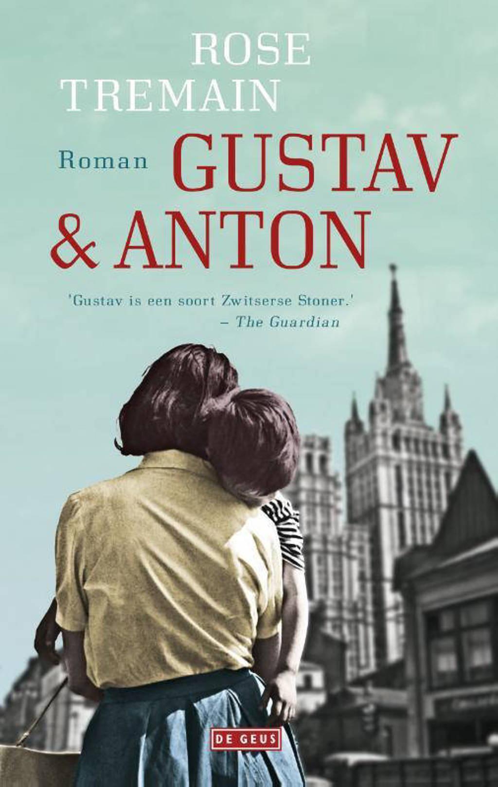 Gustav & Anton - Rose Tremain