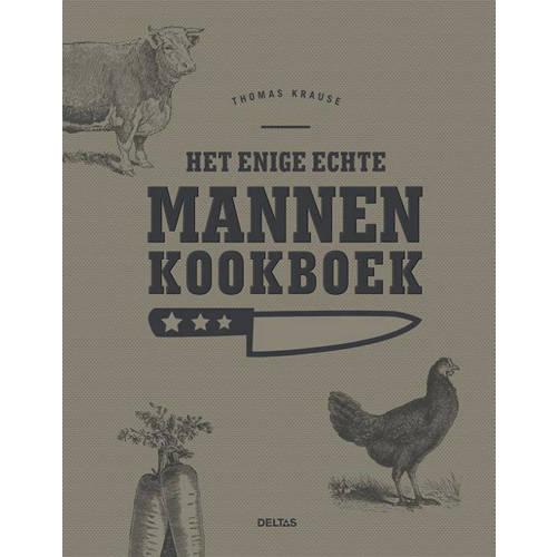 Het enige echte mannen kookboek - Thomas Krause