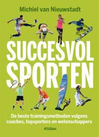 Succesvol sporten - Michiel van Nieuwstadt