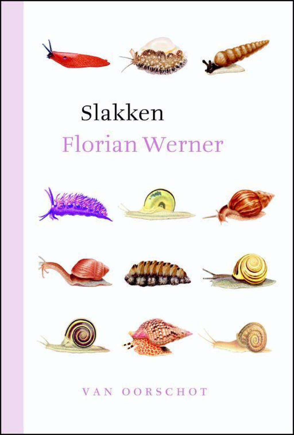Slakken - Florian Werner