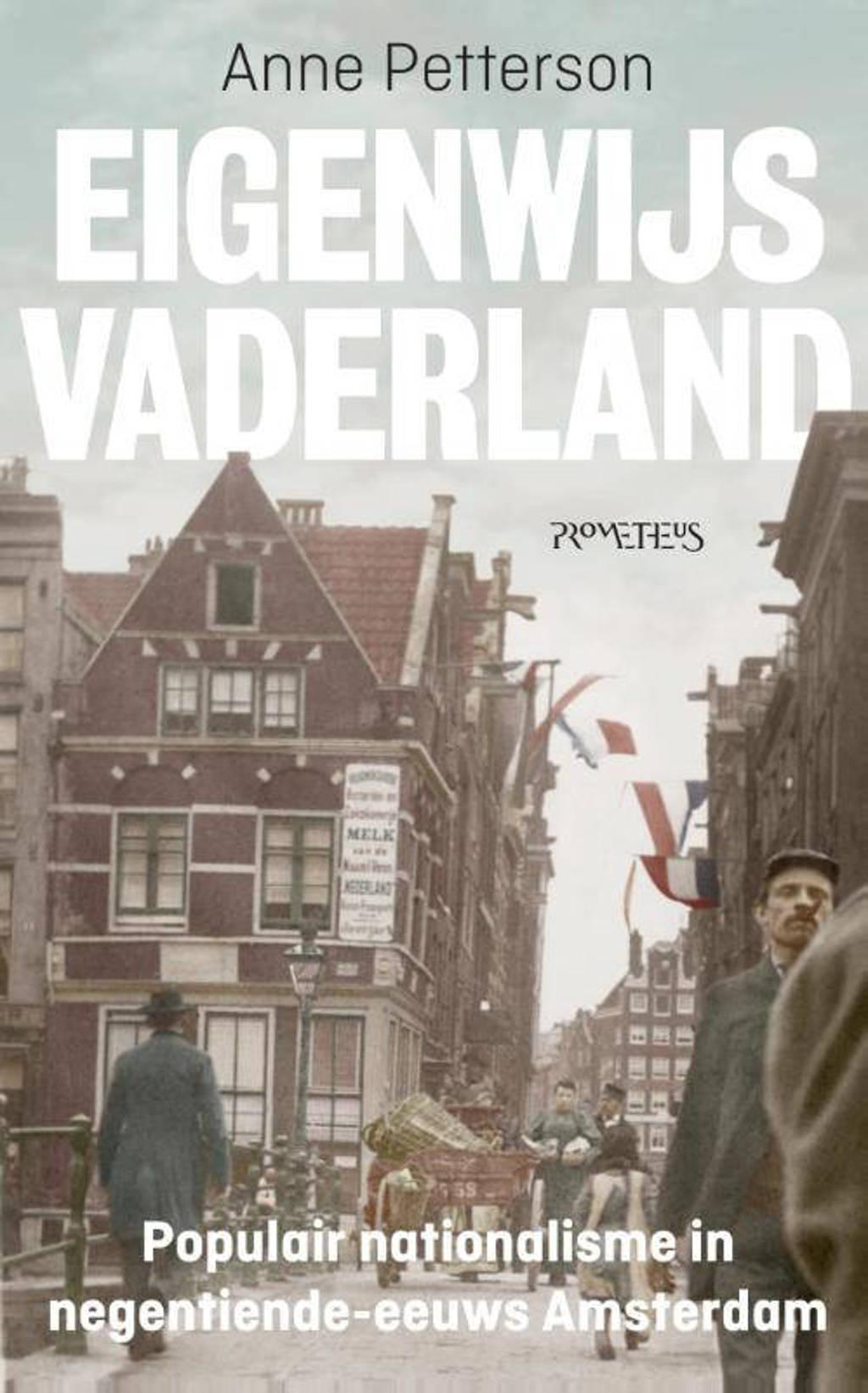 Eigenwijs vaderland - Anne Petterson