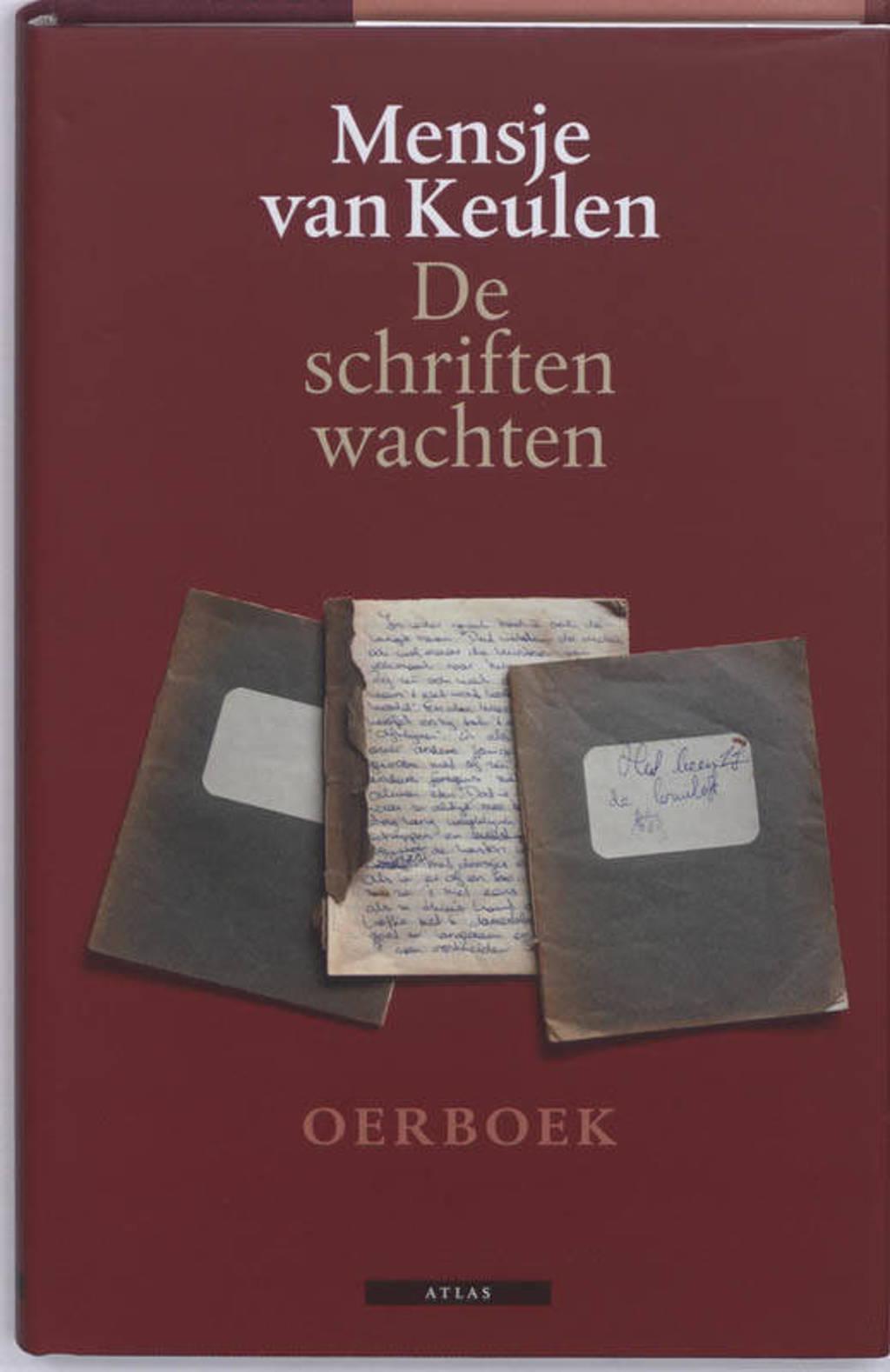 De schriften wachten - Mensje van Keulen