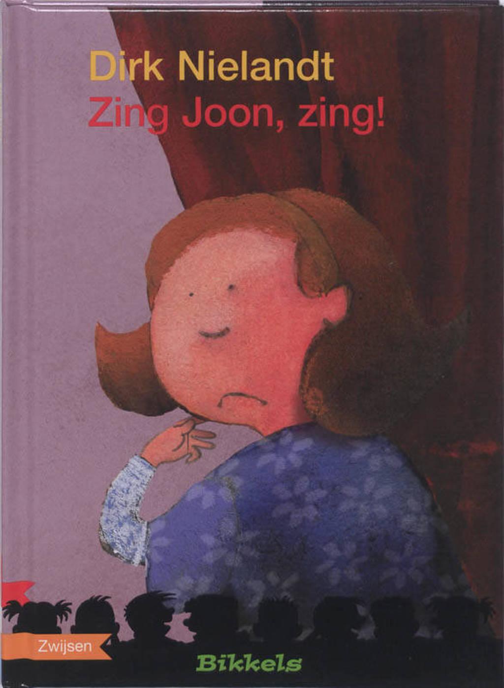 Bikkels: Zing Joon, zing! - Dirk Nielandt