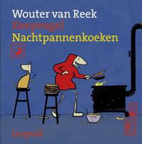 Keepvogel: Nachtpannenkoeken - Wouter van Reek