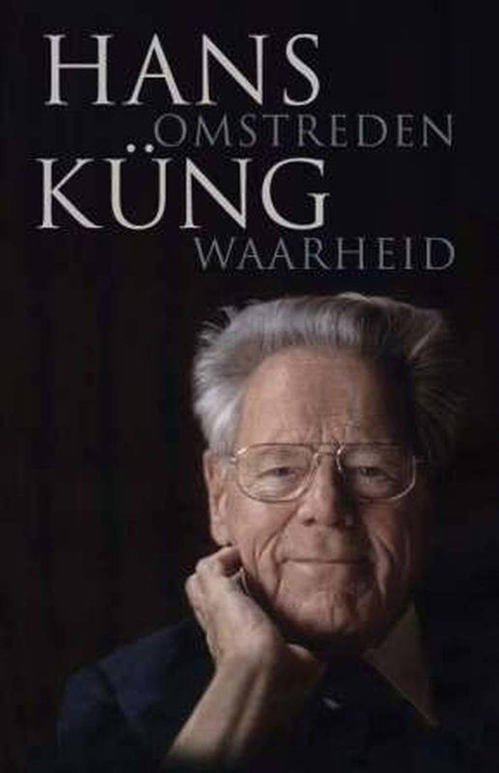 Omstreden waarheid - H. Küng