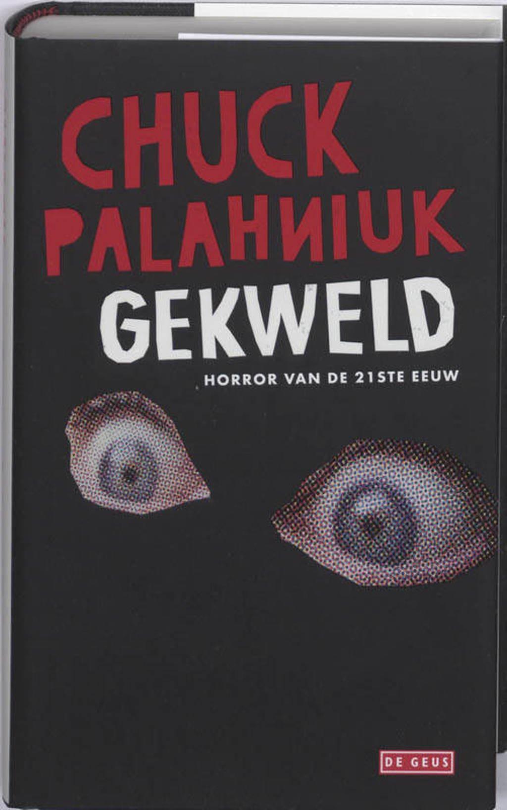 Gekweld - Chuck Palahniuk