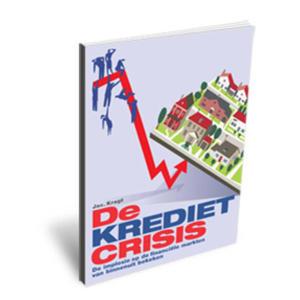 De kredietcrisis - J. Kragt
