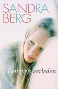 Een grijs verleden - Sandra Berg