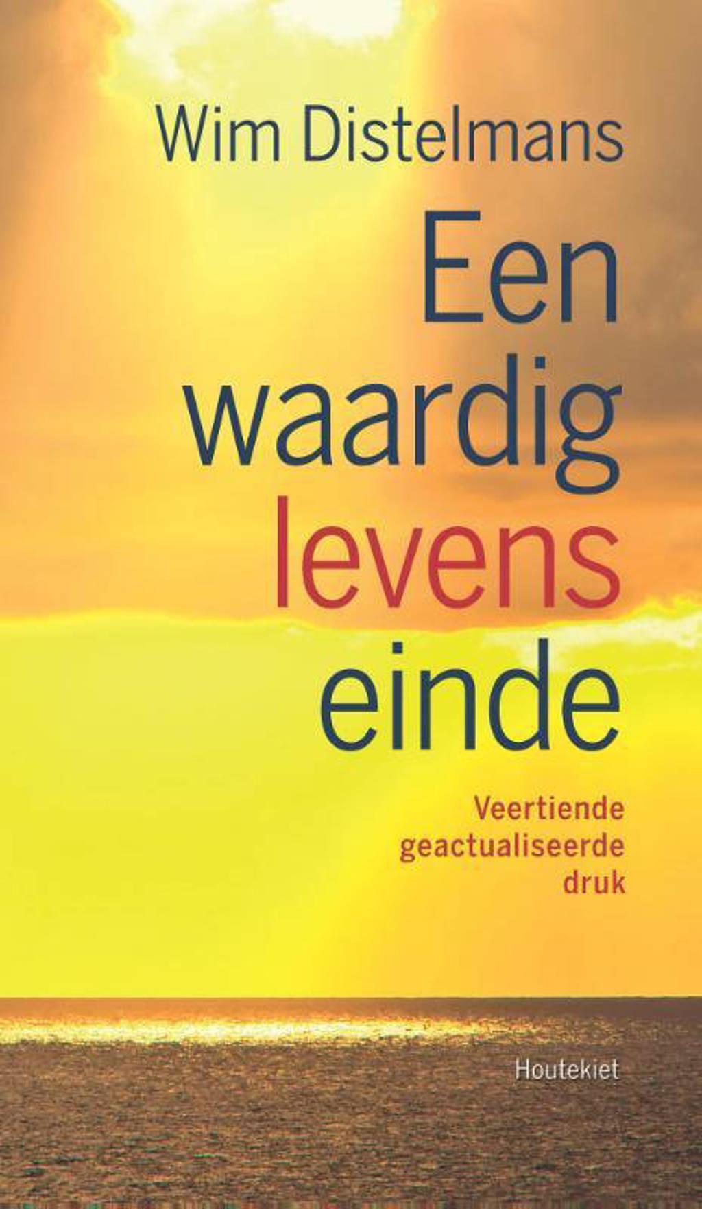 Een waardig levenseinde - Wim Distelmans