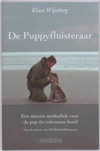 De puppyfluisteraar - Klaas Wijnberg