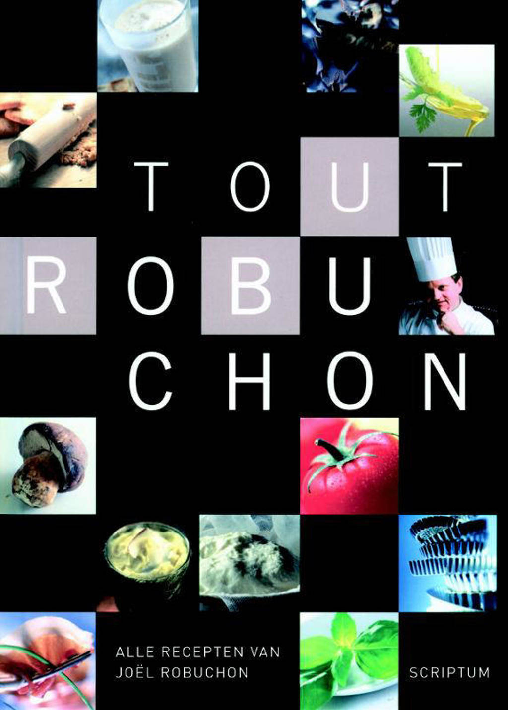 Tout Robuchon - Joël Robuchon