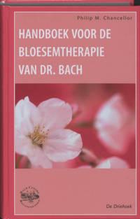 Handboek voor de bloesemtherapie van dr. Bach - P.M. Chancellor