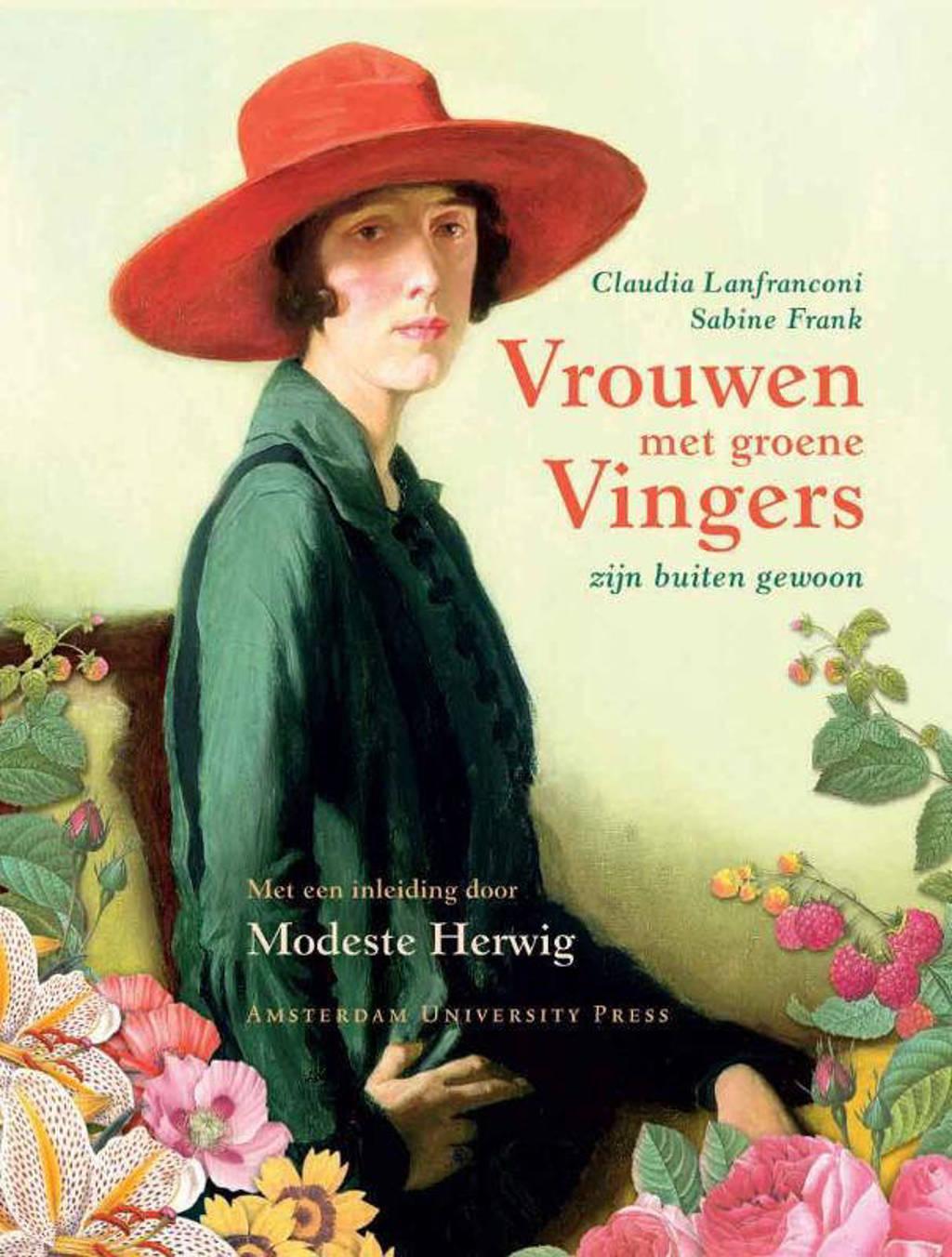Vrouwen met groene vingers zijn buiten gewoon - C. Lanfranconi, S. Frank en Modeste Herwig
