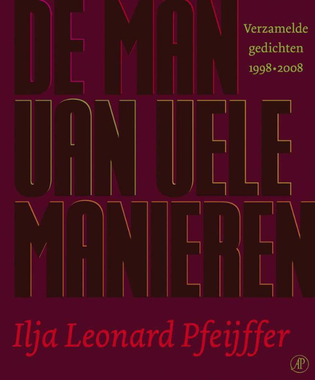 De man van vele manieren - Ilja Leonard Pfeijffer