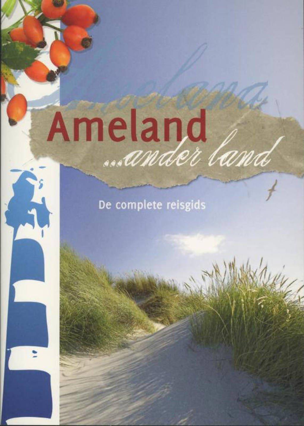 Ameland ... ander land - J. de Kruyf en R. Tienkamp